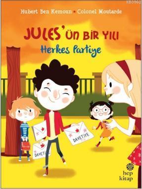 Jules'ün Bir Yılı - Herkes Partiye