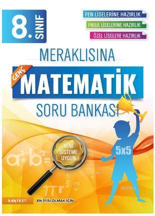 8. Sınıf Meraklısına Genç Fen Liselerine Hazırlık Matematik Soru Bankası