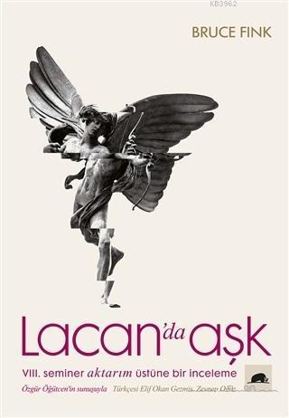 Lacan'da Aşk; 8. Seminer Aktarım Üstüne Bir İnceleme