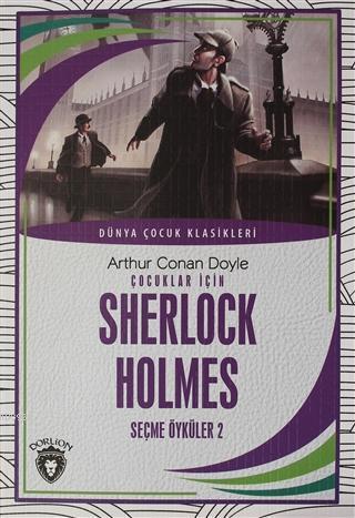 Çocuklar İçin Sherlock Holmes Seçme Öyküler 2