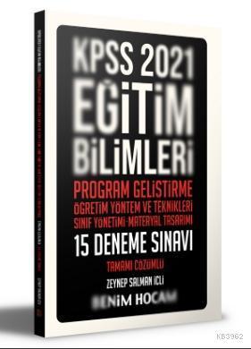 2021 KPSS Eğitim Bilimleri Program Geliştirme - ÖYT - Sınıf Yönetimi - Materyal Tasarımı; Tamamı Çözümlü 15 Deneme Sınavı
