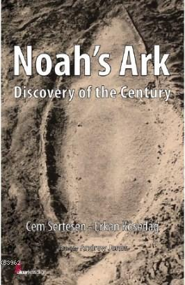 Noah's Ark; Discovery of the Century