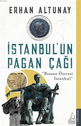 İstanbul'un Pagan Çağı; Bizans Öncesi İstanbul