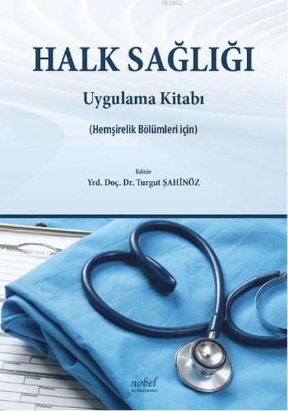 Halk Sağlığı Uygulama Kitabı