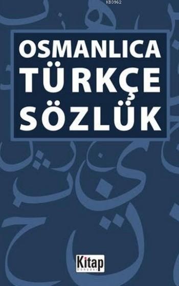 Osmanlıca Türkçe Sözlük