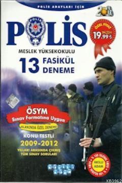 Polis Meslek Yüksekokulu 13 Fasikül Deneme 2013
