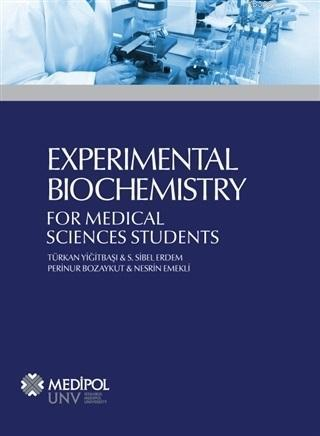 Experimental Biochemistry; For Medical Sciences Students