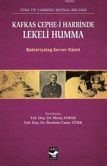 Kafkas Cephe-i Harbinde Lekeli Humma