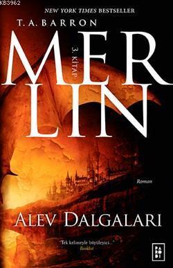 Merlin; (3. Kitap) Alev Dalgaları