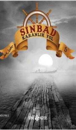 Sinbad - Karanlık Yol; Serinin 5. Kitabı