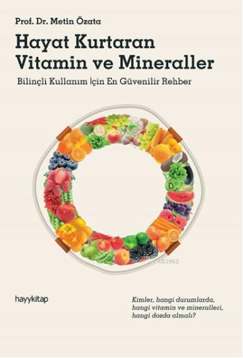 Hayat Kurtaran Vitamin ve Minerallaer