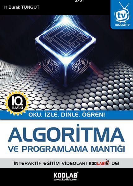 Algoritma ve Programlama Mantığı; Oku, İzle, Dinle, Öğren