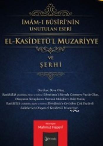 El-Kasietül Muzariyye ve Şerhi; İmam-ı Busiri'nin Unutulan Eseri