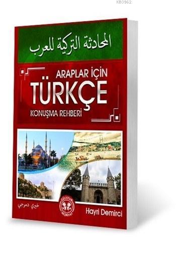 Araplar için Türkçe Konuşma Rehberi