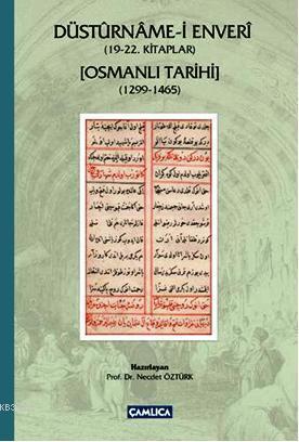 Düsturname-i Enveri (19-22. Kitaplar); Osmanlı Tarihi (1299-1465)