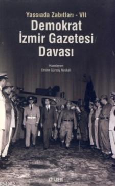 Demokrat İzmir Gazetesi Davası; Yassıada Zabıtları-VII