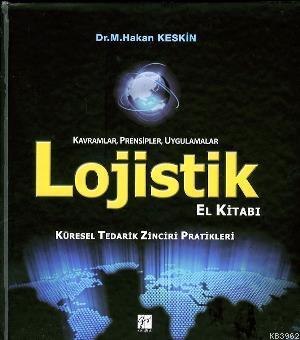 Lojistik El Kitabı; Küresel Tedarik Zinciri Pratikleri
