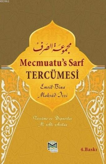 Mecmuatu's Sarf Tercümesi; Emsile Bina Maksud İzzi