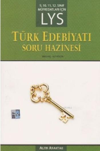 LYS Türk Edebiyatı Soru Hazinesi; 9-10-11-12. Sınıf Müfredatları İçin