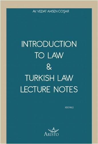 Introduction To Law & Turkish Law Lecture