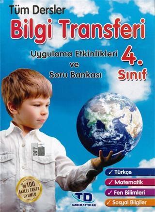 4. Sınıf Tüm Dersler Bilgi Transferi Uygulama Etkinlikleri ve Soru Bankası