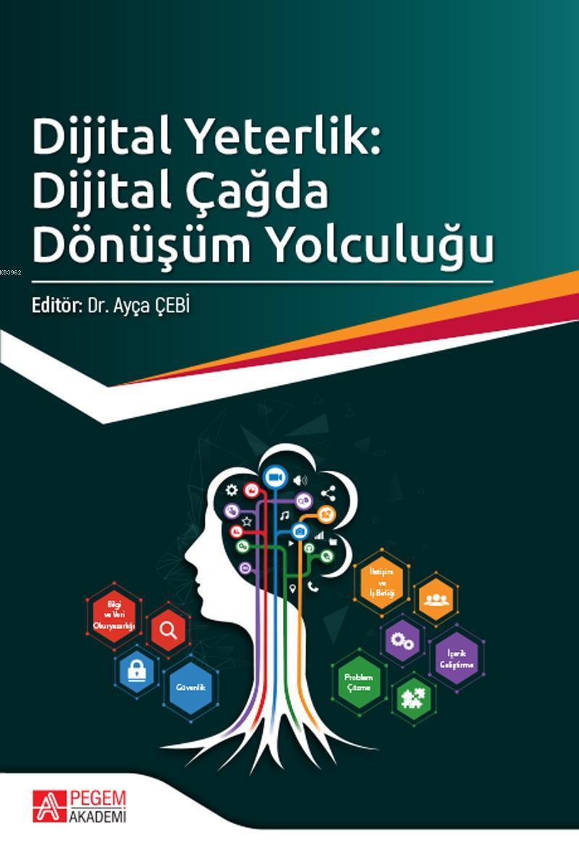 Dijital Yeterlik: Dijital Çağda Dönüşüm Yolculuğu