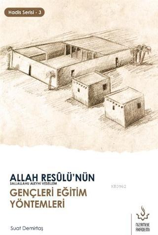 Allah Resulü'nün Gençleri Eğitim