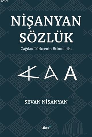 Nişanyan Sözlük (Ciltli); Çağdar Türkçe'nin Etimolojisi