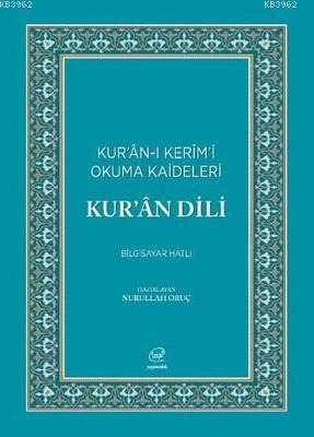 Kur'an Dili-Kur'an-ı Kerim'i Okuma Kaideleri
