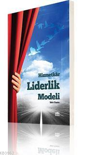 Hizmetkar Liderlik Modeli