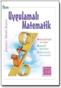 Uygulamalı Matematik; Matematikle ilgili temel bilgiler, problem çözme stratejileri