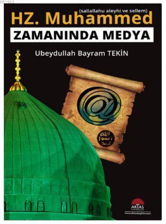 Hz Muhammed Zamanında Medya