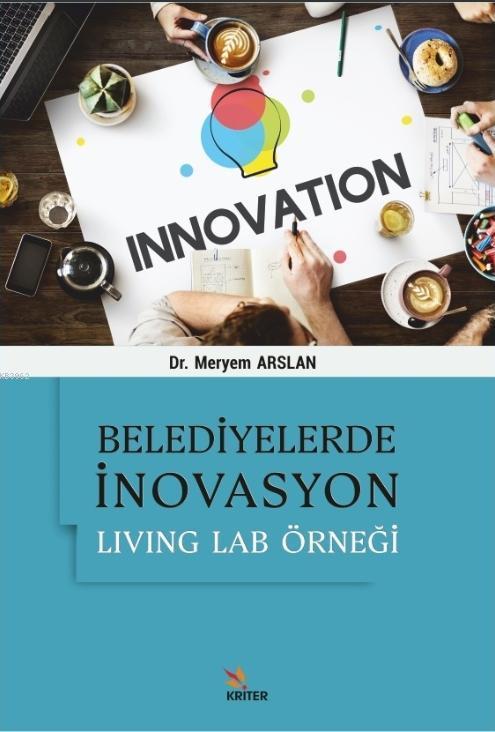 Belediyelerde İnovasyon: Living Lab Örneği