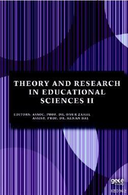 Theory and Research in Educational Sciences II