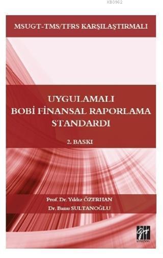Uygulamalı Bobi Finansal Raporlama Standardı; MSUGT-TMS/TFRS Karşılaştırmalı