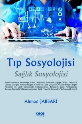 Tıp Sosyolojisi; Sağlık Sosyolojisi-