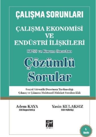 Çalışma Ekonomisi ve Endüstri İlişkileri Çözümlü Sorular