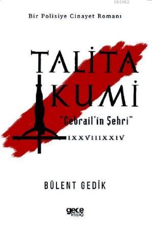 Talita Kumi; Cebrail'in Şehri