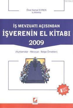 İş Mevzuatı Açısından İş Verenin El Kitabı 2009