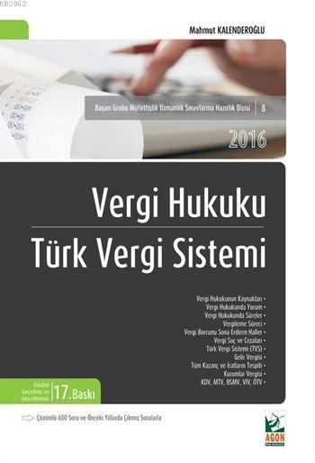 Vergi Hukuku - Türk Vergi Sistemi