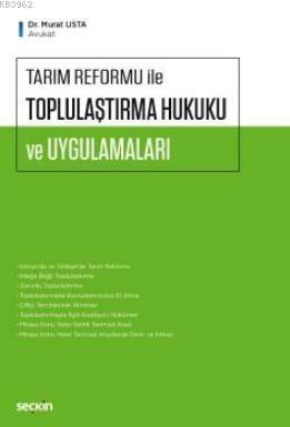 Tarım Reformu ile Toplulaştırma Hukuku ve Uygulamaları