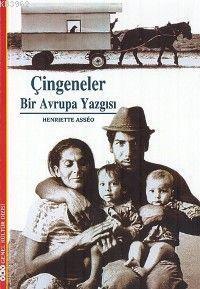 Çingeneler; Bir Avrupa Yazgısı