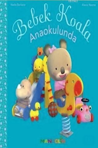Bebek Koala Anaokulunda