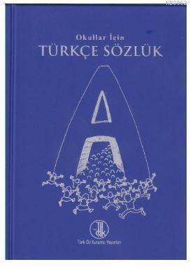 TDK Türkçe Sözlük İlköğretim Okulları İçin