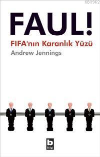 Faul!; Fifa'nın Karanlık Yüzü