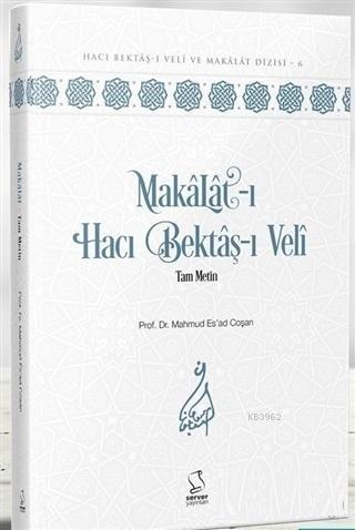 Makalat-ı Hacı Bektaş-ı Veli Tam Metin