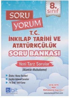 8. Sınıf Soru Yorum T.C. İnkılap Tarihi ve Atatürkçülük Soru Bankası; Yeni Tarz Sorular (Mantık-Muhakeme)