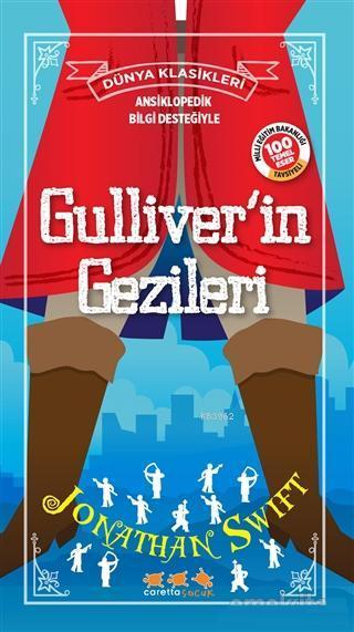 Gulliver'in Gezileri; Ansiklopedik Bilgi Desteğiyle