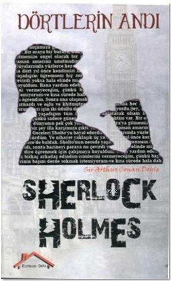 Sherlock Holmes - Dörtlerin Andı