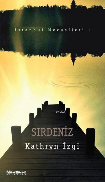 Sırdeniz; İstanbul Mecusileri 1